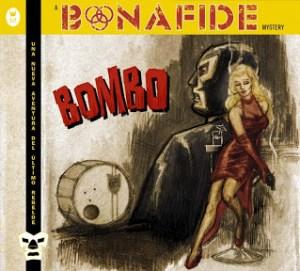 BONAFIDE-Bombo