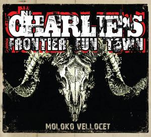 CHARLIE S FRONTIER FUN TOWN