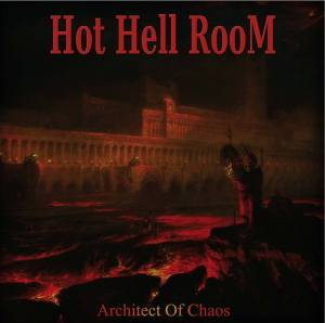 hot hell room architect of chaos
