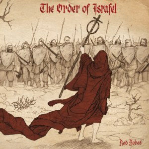 the order of israfel red robes 27 may napalm