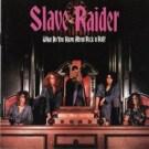 SLAVE RIDER