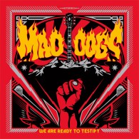 MadDogs_WeAreReadyToTestify_1440px