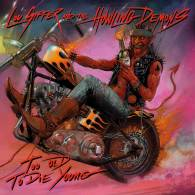 Cover_LOU_SIFFER_AND_THE_HOWLING_DEMONS_Too_Old_To_Die_Young