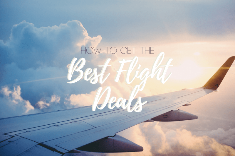 How to Get the Best Flight Deals