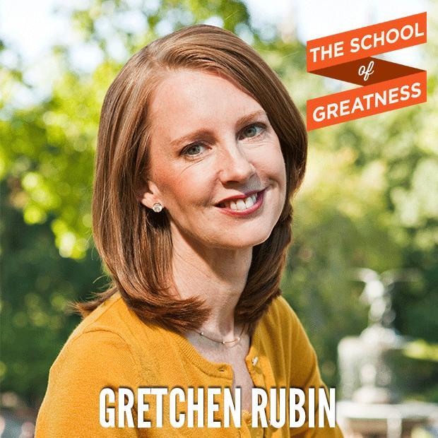 Gretchen Rubin on The School of Greatness
