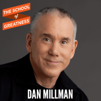 Dan Millman on The School of Greatness