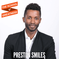238---The-School-of-Greatness---PrestonSmiles