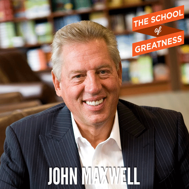John Maxwell on Leadership, Living Big and Choosing a Life That Matters post image