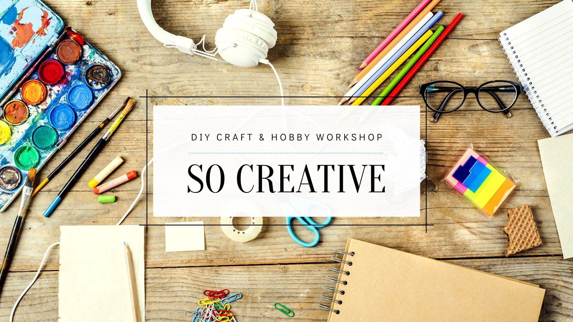 so creative diy craft workshop