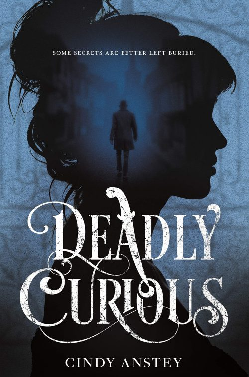 Deadly Curious by Cindy Anstey