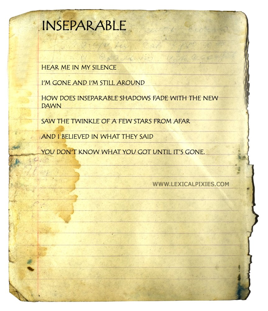 Free and Blank Verse #2 : Inseparable