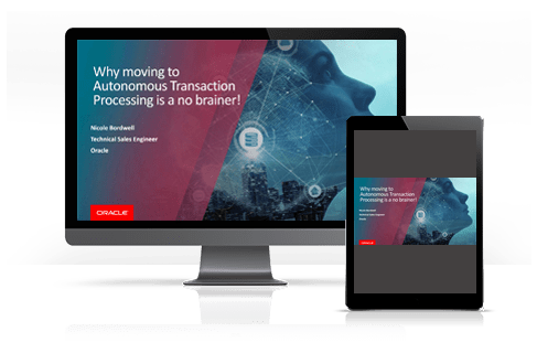 why-moving-to-autonomous-transaction-processing-is-a-no-brainer