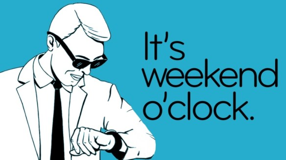 weekend o clock