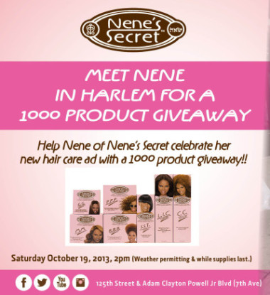 NY!! Get Free Nene's Secret Products In Harlem Saturday