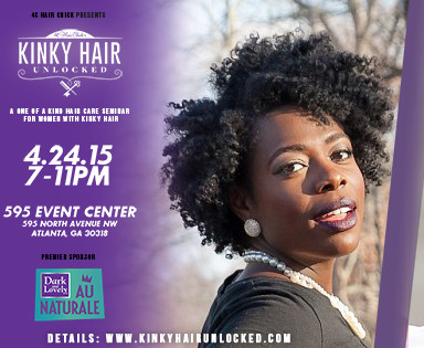 "Join 4CHairChick's ""Kinky Hair Unlocked"" In ATL"