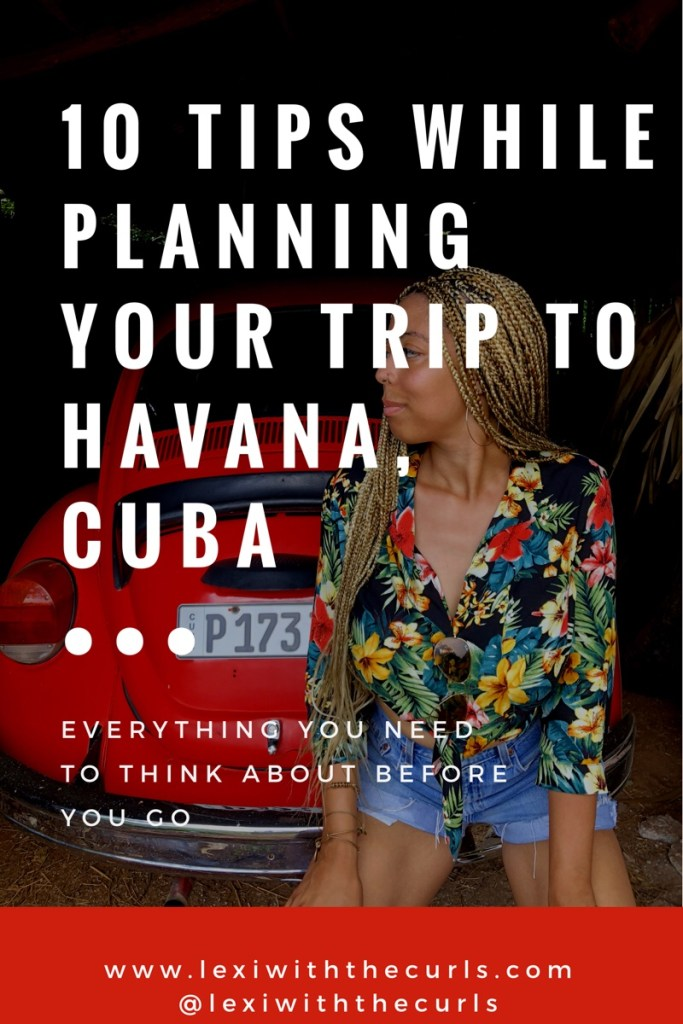 10 Tips While Planning Your Trip To Havana, Cuba