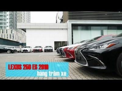 Hàng trăm xe Lexus ES 250 2019 đã cập sảnh đại lý LEXUS THĂNG LONG