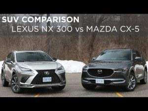 SUV Comparison | Lexus NX300 vs Mazda CX-5 | Driving.ca