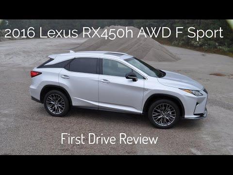 HD First Drive Review – 2016 Lexus RX450h AWD F Sport – Will It Drift?