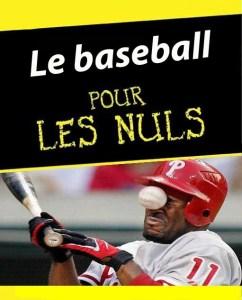 Le baseball pour les nulles et les nuls