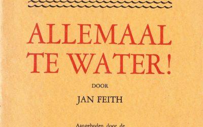 Jan Feith – Allemaal te water! (1920)