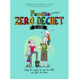 famille zero dechet the guide