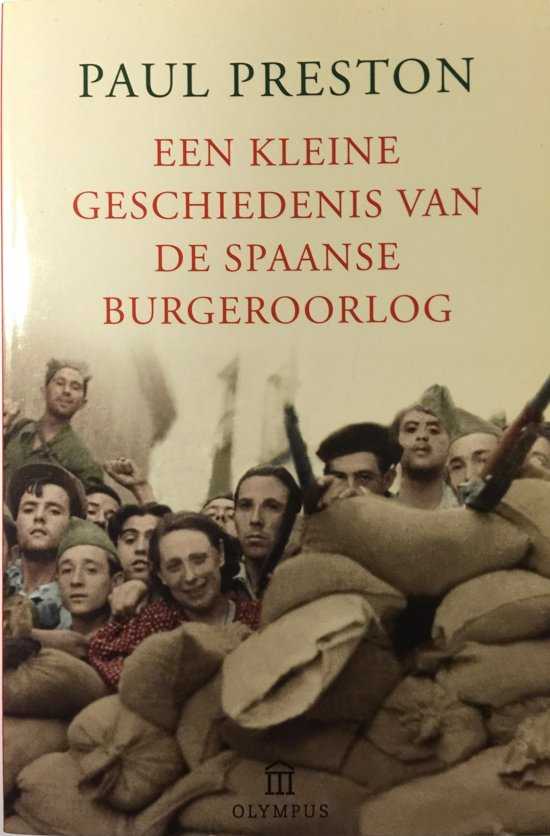 Een Kleine Geschiedenis Van De Spaanse Burgeroorlog