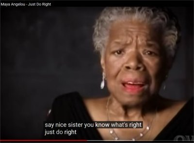 Dr. Maya Angelou - Just Do Right (1:15-1:32)