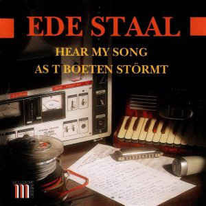 Ede Staal - Hear My Song / As T Boeten Störmt (1996, CD) | Discogs