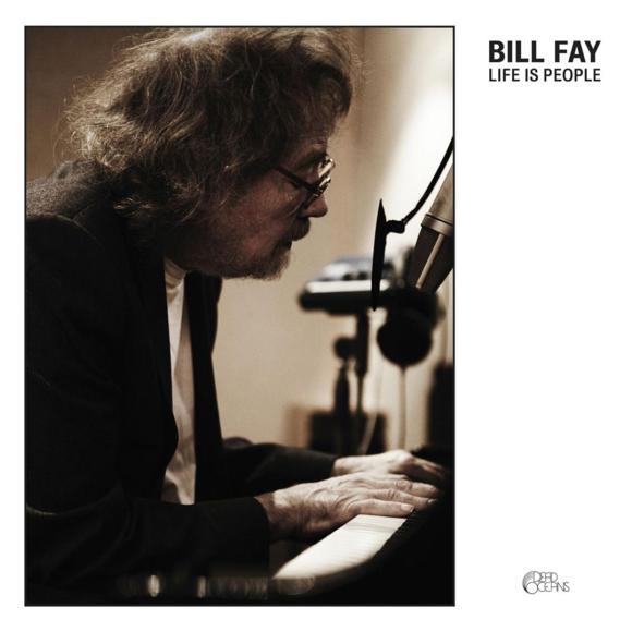 Bill Fay - Life Is People | Pop | Written in Music