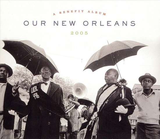 bol.com | Our New Orleans: A Benefit Album for the Gulf Coast, Various | CD  (album) | Muziek