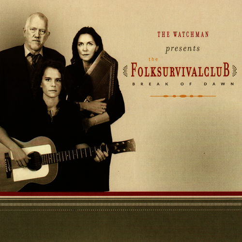 The Folksurvivalclub: Break of Dawn - Music Streaming - Listen on Deezer