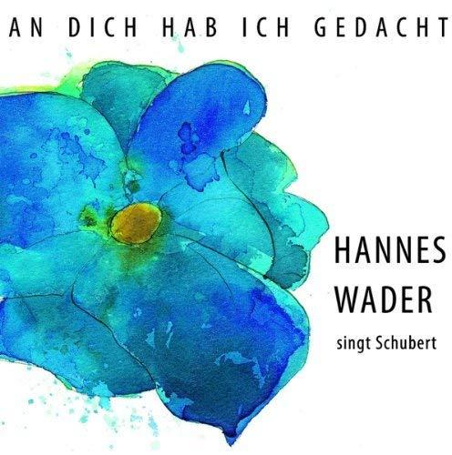 An dich hab ich gedacht – Wader singt Schubert [Original Recording  Remastered] - Wader, Hannes: Amazon.de: Musik