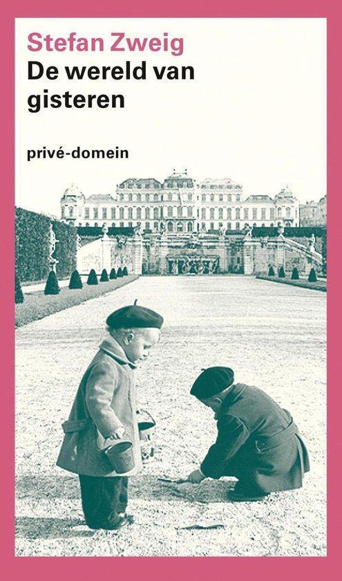 bol.com | De wereld van gisteren (ebook), Stefan Zweig | 9789029593144 |  Boeken