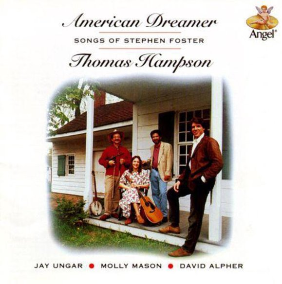 American Dreamer - Songs of Stephen Foster / Thomas Hampson