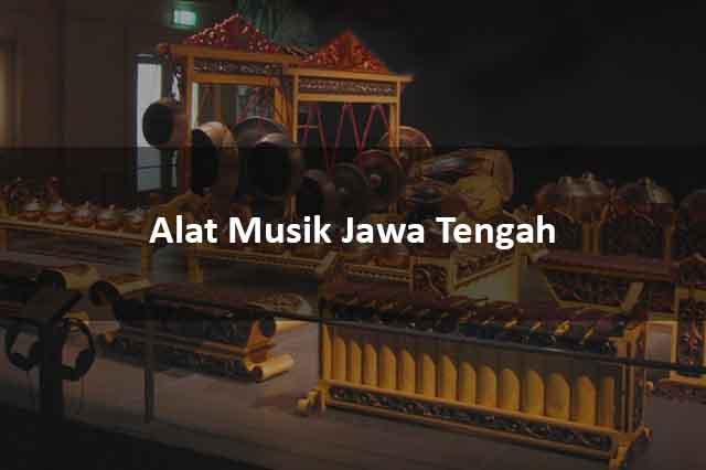 Alat Musik Jawa Tengah