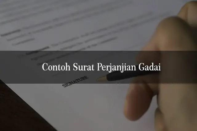 Contoh Surat Perjanjian Gadai