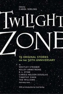 """Benchwarmer"" by Mike Resnick & Lezli Robyn, appeared in the TWILIGHT ZONE: 19 ORIGINAL STORIES ON THE 50TH ANNIVERSARY anthology by TOR. Edited by Carol Serling. (United States, September 2009)"