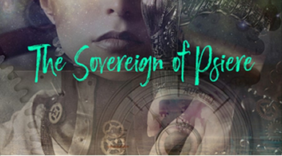 'The Sovereign of Psiere' by K. Aten