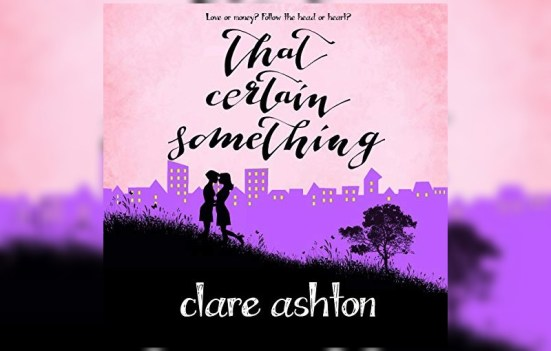 That certain something by Clare Ashton