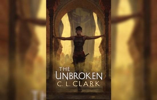 The Unbroken by CL Clark