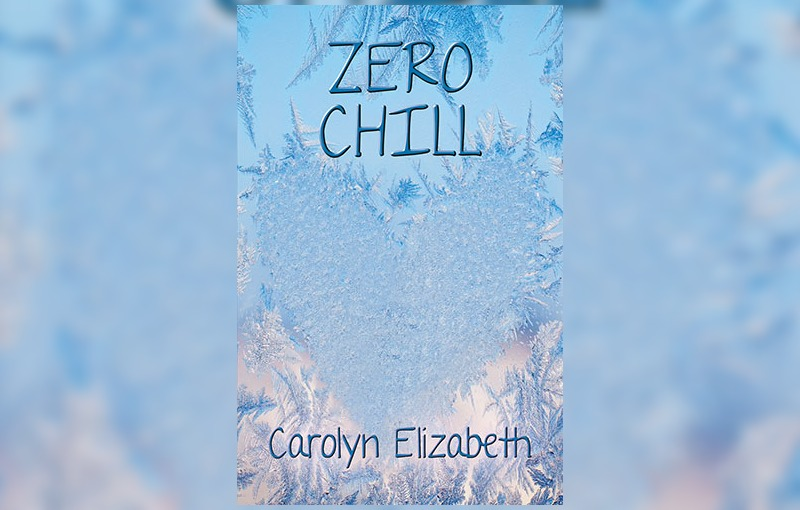 Zero Chill by Carolyn Elizabeth