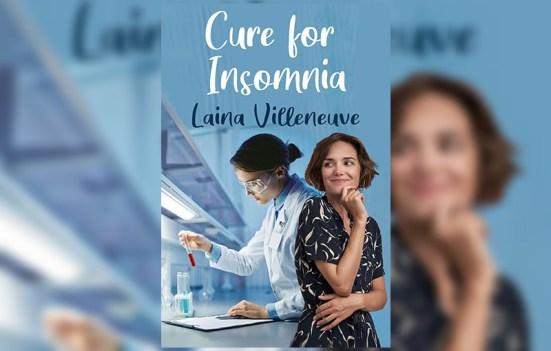 Cure for Insomnia by Laina Villeneuve