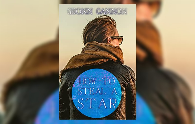 How to Steal a Star by Geonn Cannon