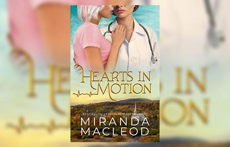 Hearts in Motion by Miranda MacLeod