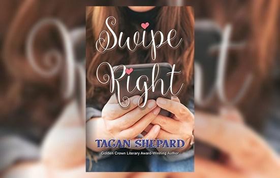 Swipe Right by Tagan Shepard