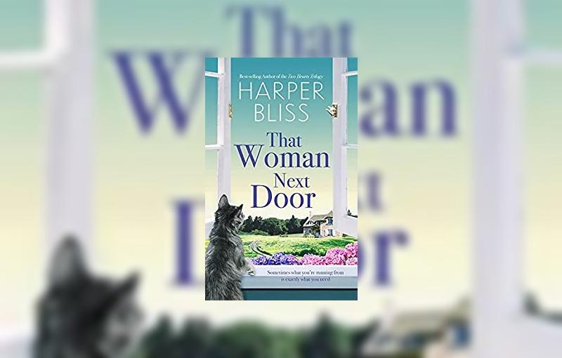 That woman next door by Harper Bliss