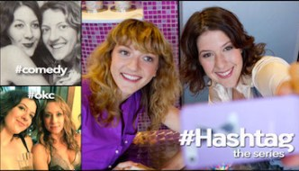 #Hashtag The Series