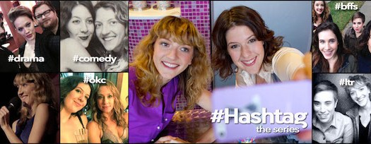 #Hashtag The Series
