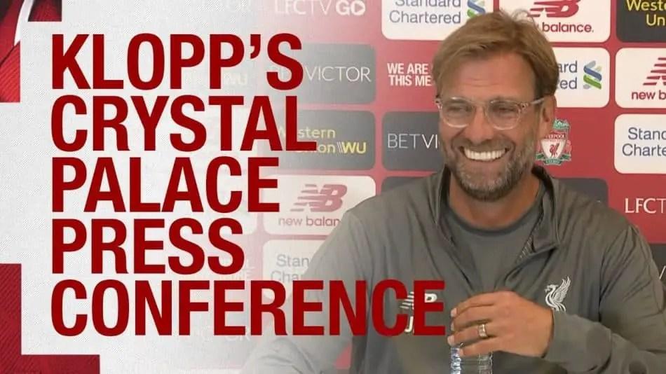 Jurgen Klopp speaks to the press ahead of Crystal Palace vs Liverpool – Video